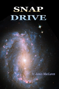 Snapdrive, a science fiction novel by James MacLaren. The secret to instantaneous teleportation has been discovered. It turns out to be astoundingly cheap and easy to accomplish, and now it's been leaked to the general public! But there's a catch. Several catches, actually. Follow our protagonists as they struggle to navigate minefields of social disruption, corporate intrigue, strange alien life-forms, and the trackless realm of interstellar space, attempting to prevail against a frightening array of foes and dangers, seeking to wrest untold riches from the heavens themselves before it's too late!